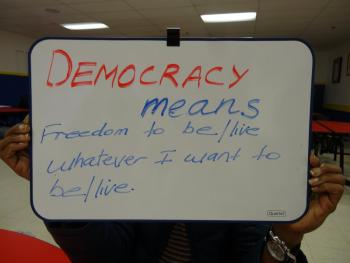 Democracy means freedom to be/live whatever I want to be/live