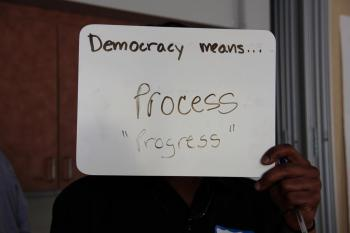 Democracy means process, progress