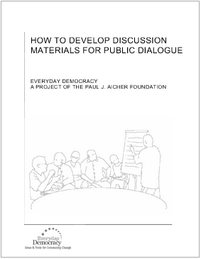 How to develop discussion materials for public dialogue